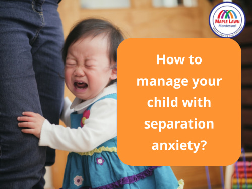 How to manage your child with separation anxiety
