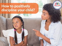 How to positively discipline your child